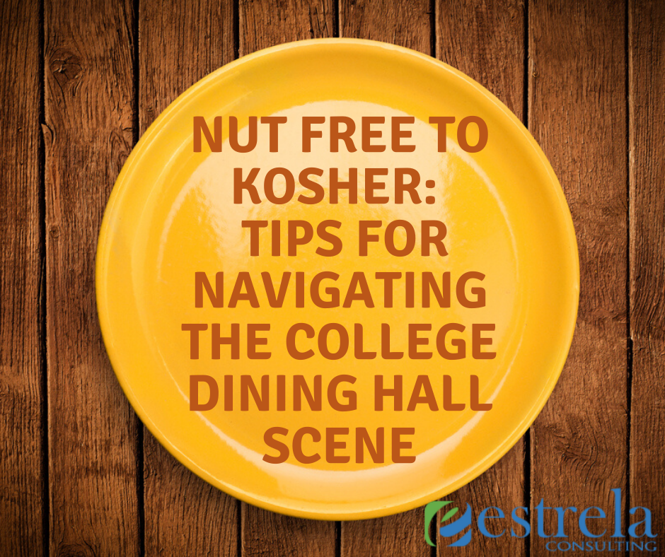 Nut Free to Kosher Tips for Navigating the college dining hall scene