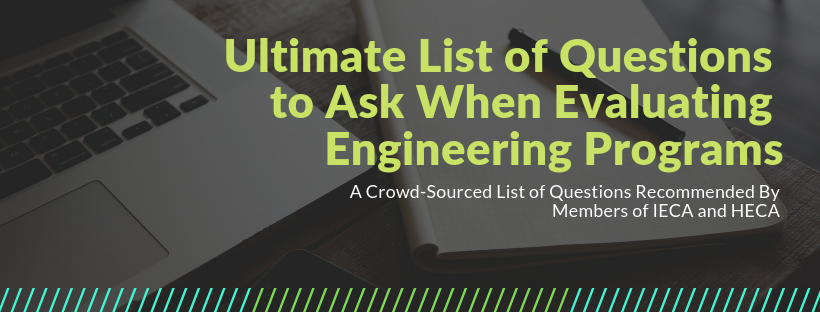 Ultimate List of Questions to Ask When Evaluating Engineering Programs