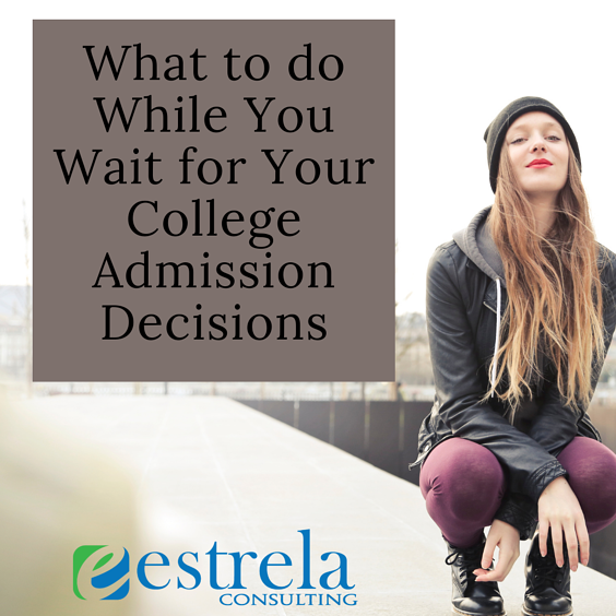 What to do While You Wait for Your College Admission Decisions